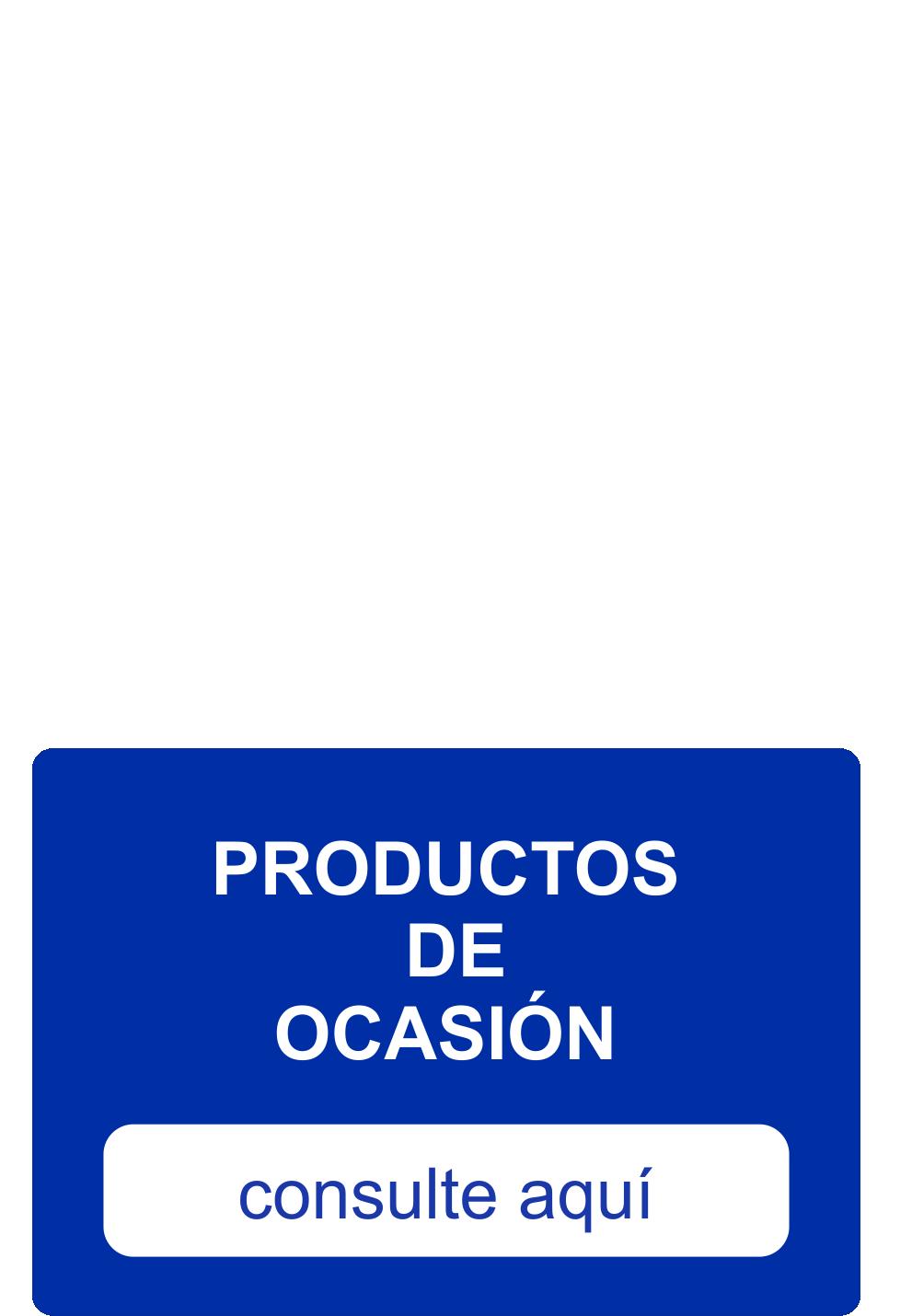 PRODUCTOS DE OCASIÓN